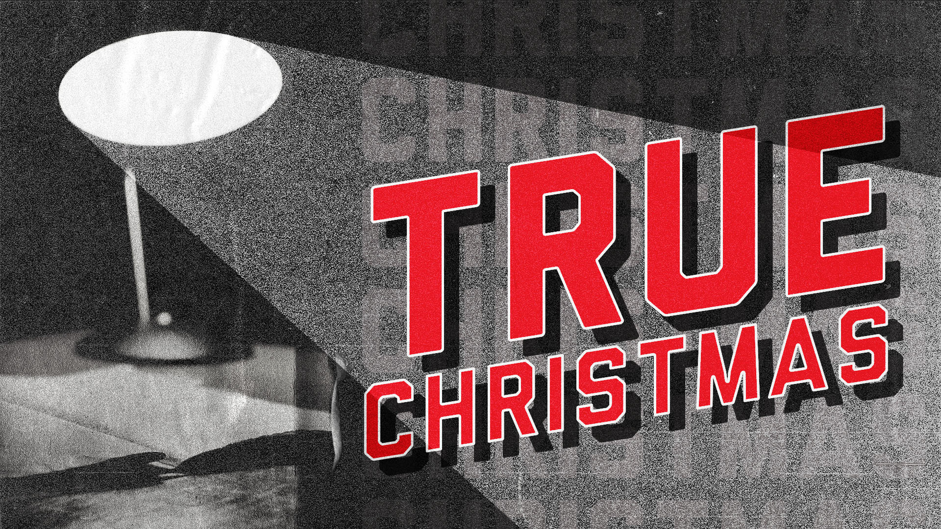 True Christmas - Message Series